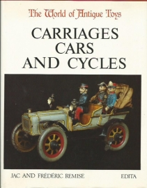 The world of Antique Toys; Carriages cars and cycles