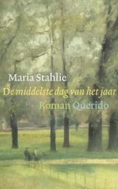 Maria Stahlie ; De middelste dag van het jaar