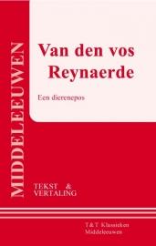 Van den vos Reynaerde ; Een dierenepos