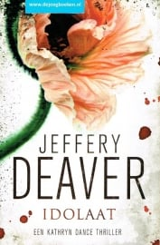 Deaver, Jeffery ; Idolaat