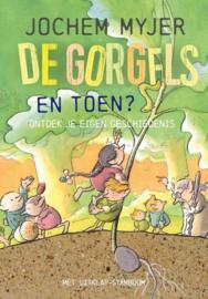 Jochem Myjer ; De Gorgels - En toen?