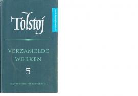 Tolstoj ; Verzamelde werken deel 5