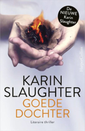 Slaughter, Karin ; Goede dochter