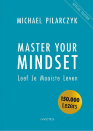 Michael Pilarczyk ; Master Your Mindset