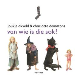 Joukje Akveld & Charlotte Dematons ; Van wie is die sok?