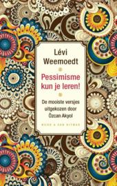 Lévi Weemoedt ; Pessimisme kun je leren!