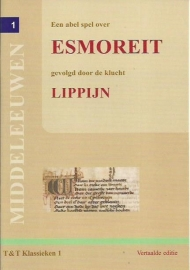 Een abel spel over Esmoreit gevolgd door de klucht Lippijn (vertaling)