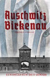 Emerson Vermaat ; Auschwitz-Birkenau