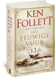 Ken Follet ; Het eeuwige vuur