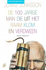 Jonasson, Jonas ; De 100 jarige man die uit het raam klom en verdween