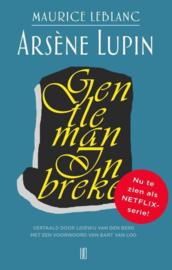 Maurice LeBlanc ; Arsène Lupin