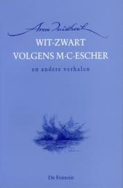 Wit-Zwart Volgens M. C. Escher En Andere Verhalen