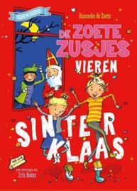 Hanneke de Zoete ; De Zoete Zusjes vieren Sinterklaas