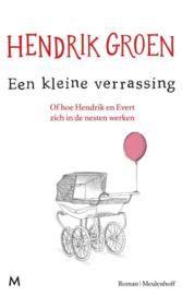 Hendrik Groen ; Een kleine verrassing