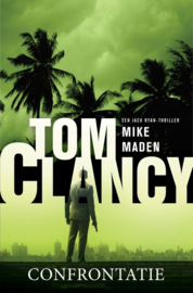 Tom Clancy ; Jack Ryan - Confrontatie