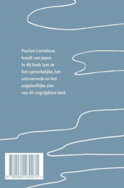 Paulien Cornelisse ; Japan in honderd kleine stukjes