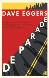 Dave Eggers ; De parade