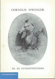 Cornelis Springer en de Zuiderzeesteden