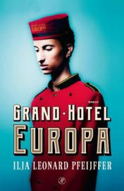 Ilja Leonard Pfeijffer ; Grand Hotel Europa
