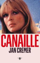 Jan Cremer ; Canaille