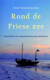 Hans Vandersmissen ; Rond de Friese Zee