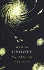 Manon Uphoff ; Vallen is als vliegen