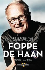 Foppe de Haan: een leven lang voetbaltrainer