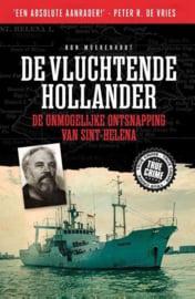Ron Moerenhout ; True Crime - De vluchtende Hollander