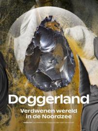 Doggerland : verdwenen wereld in de Noordzee
