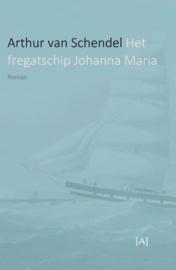 Arthur van Schendel ; Het fregatschip Johanna Maria