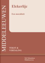 Elckerlijc ; Een moraliteit