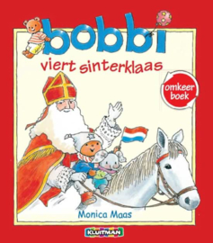 Monica Maas ; Bobbi viert Sinterklaas / viert Kerst