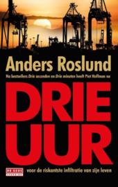 Anders  Roslund ; Drie uur