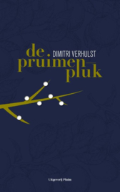 Dimitri Verhulst ; De pruimenpluk