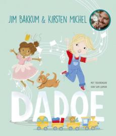 Jim Bakkum en Kirsten Michel: Dadoe