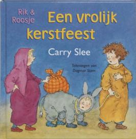 Carry Slee ; Rik en Roosje Een vrolijk kerstfeest