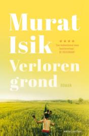 Murat Isik ; Verloren grond
