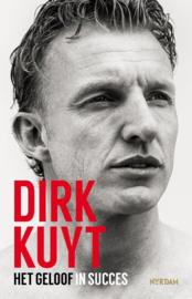 Dirk Kuyt ; Het geloof in succes