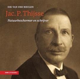 Jac. P . Thijsse - natuurbeschermer en schrijver