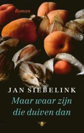 Jan Siebelink ; Maar waar zijn die duiven dan