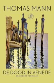 Thomas Mann ; De dood in Venetië en andere verhalen