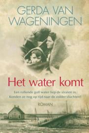 Gerda van Wageningen ; Het water komt