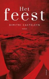 Dimitri Casteleyn ; Het feest