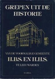 Grepen uit de historie van de voormalige gemeente H.B.S. en H.H.S. te Leeuwarden