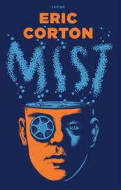 Eric Corton ; Mist