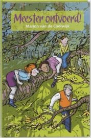 Marion van de Coolwijk ; Meester Ontvoerd!