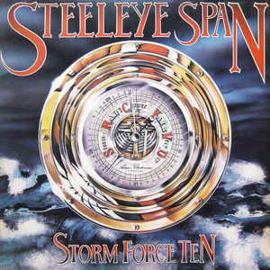 Steeleye Span – Storm Force Ten