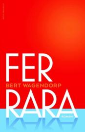 Bert Wagendorp ; Ferrara