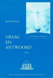 Jozef Rulof ; Vraag en antwoord (deel 1)