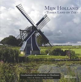 Mijn Holland - Tussen land en zee -